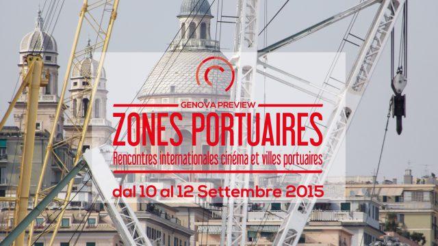 ZONES PORTUAIRES / Genova Preview