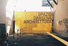 SPAZIO DARSENA / ARCHITETTURA